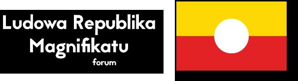 Ludowa Republika Magnifikatu - Forum